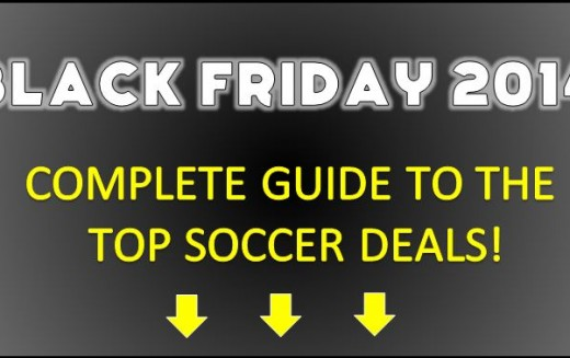 Ultimate 2014 Black Friday/Cyber Monday Soccer Sales Guide!