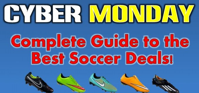 Ultimate 2014 Cyber Monday Soccer Sales Guide!